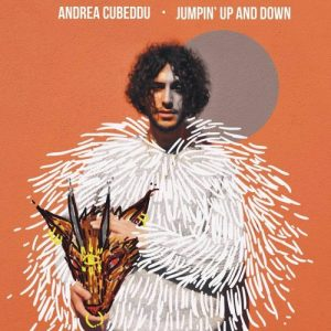 Andrea- Cubeddu - Jumpin Up And Dawn- 2017