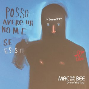 mac and the bee - one of the two - andrea murgia - sa scena sarda - 2018