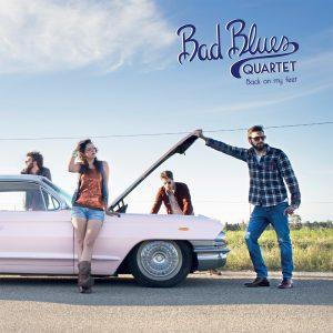 bad blues quartet - talk about records - back on my feet - 2019