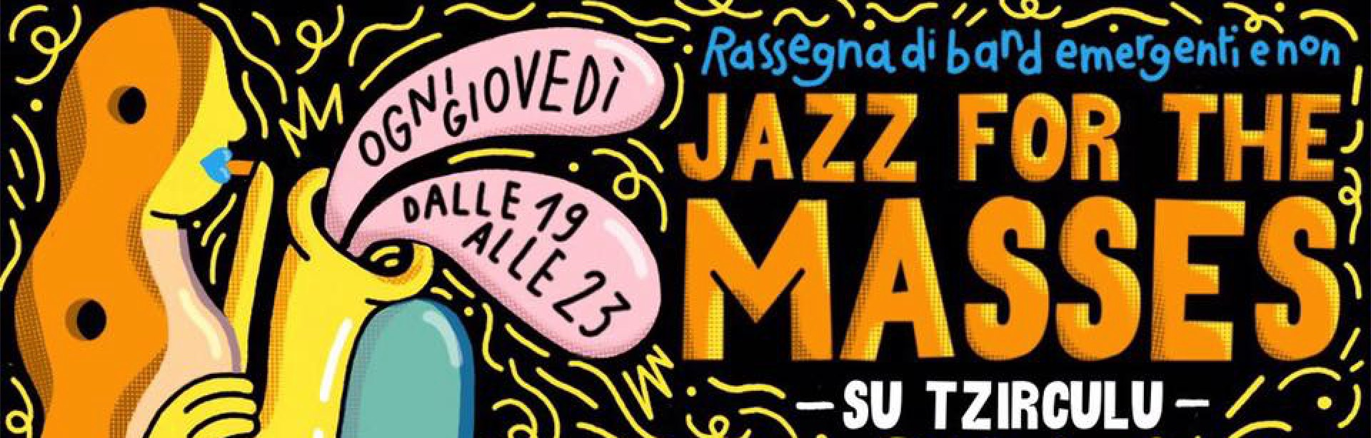 jazz for the masses - su tzirculu - jazz music - 2019 - sa scena sarda
