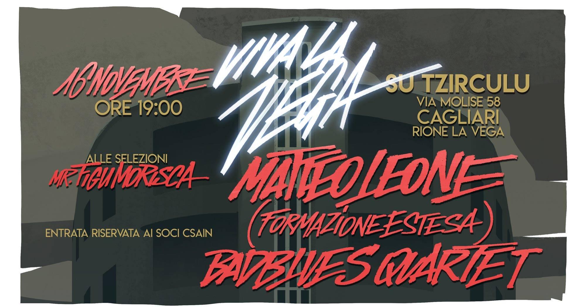 Viva La Vega - Matteo Leone - Bad Blues Quartet - Su Tzirculu - Cagliari - 16 novembre 2019 - eventi - 2019 - Sa Scena Sarda