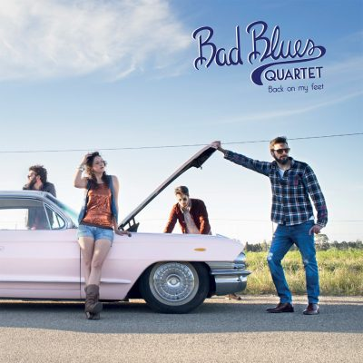 bad blues quartet - talk about records - back on my feet - 2019