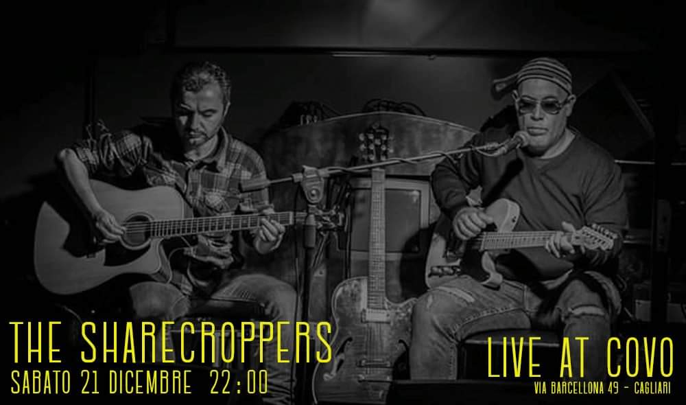 Reelly the Blues - The Sharecroppers - Covo Art Café - Cagliari - 21 dicembre 2019 - eventi - 2019 - Sa Scena Sarda