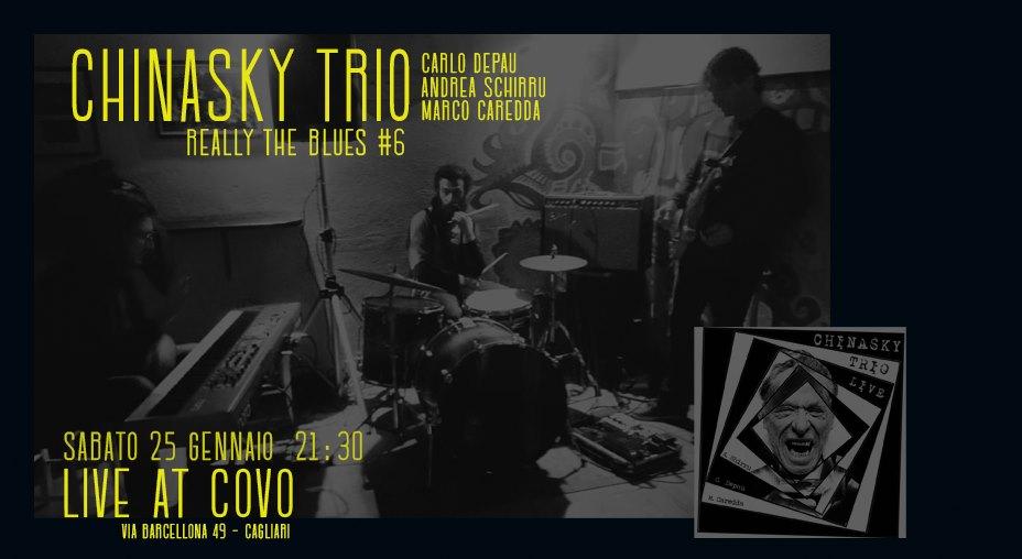 Reelly the Blues - Chinasky Trio - Covo Art Café - Cagliari - 25 gennaio 2020 - eventi - 2020 - Sa Scena Sarda