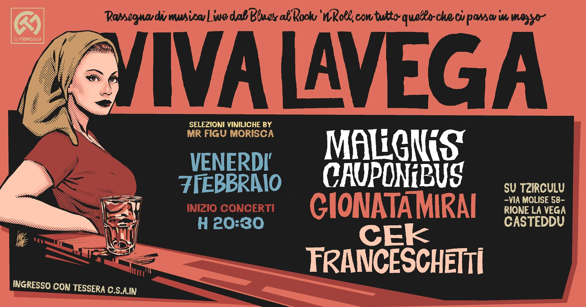 Viva La Vega - Malignis Cauponibus - Cek Franceschetti - Gionata Mirai - Su Tzirculu - Cagliari - 7 febbraio 2020 - eventi - 2020 - Sa Scena Sarda