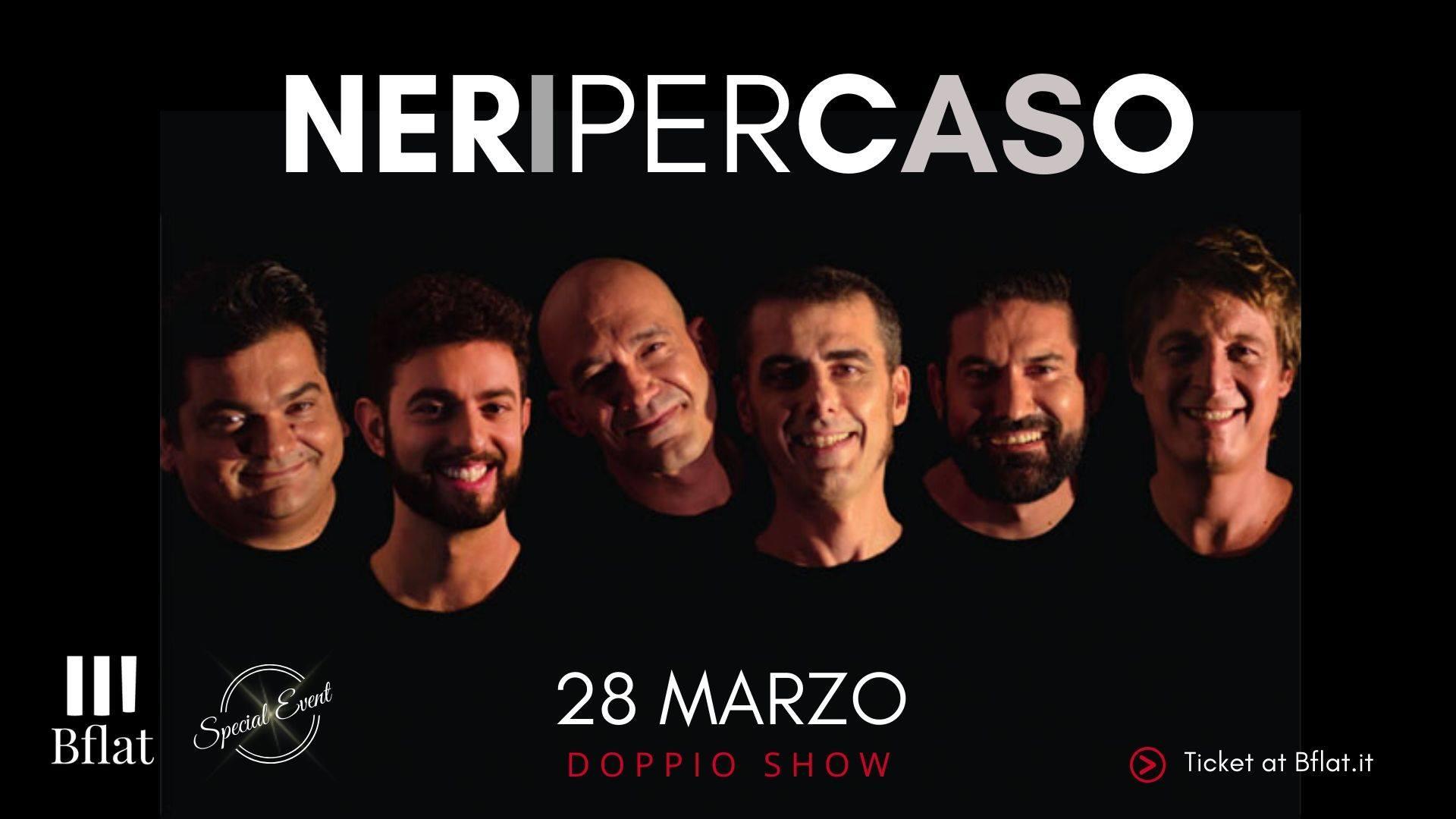 Special Event - Neri per Caso - Bflat - Cagliari - 28 marzo 2020 - eventi - 2020 - Sa Scena Sarda - annullato