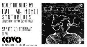 Reelly the Blues - Call Me Robot - Covo Art Café - Cagliari - 29 febbraio 2020 - eventi - 2020 - Sa Scena Sarda