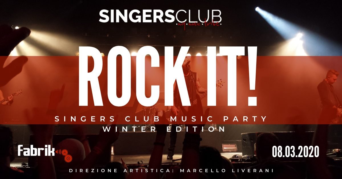 Rock It! - Singers club music party - Fabrik - Cagliari - 8 marzo 2020 - eventi - 2020 - Sa Scena Sarda - annullato