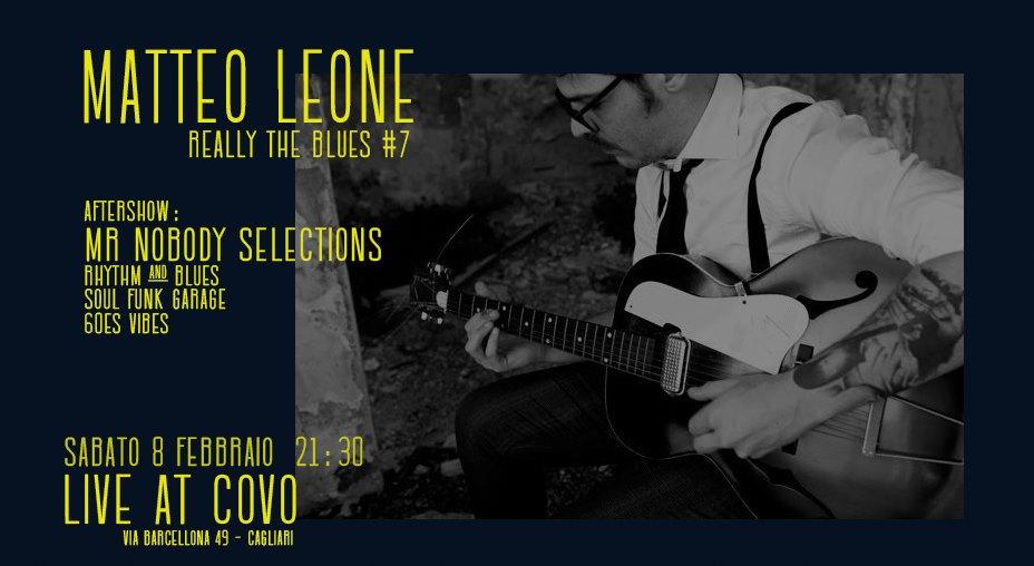 Reelly the Blues - Matteo Leone - Mr Nobody slection - Covo Art Café - Cagliari - 8 febbraio 2020 - eventi - 2020 - Sa Scena Sarda