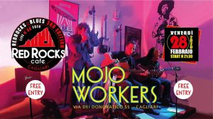 Red Rocks & Blues - The Mojo Workers - Red Rocks Café - Cagliari - 28 febbraio 2020 - eventi - 2020 - Sa Scena Sarda