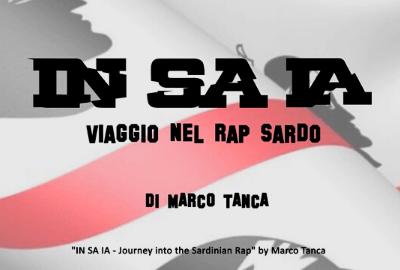 IN SA IA - documentario rap sardo - marco tanca - sa scena sarda - notizie 3 marzo 2020