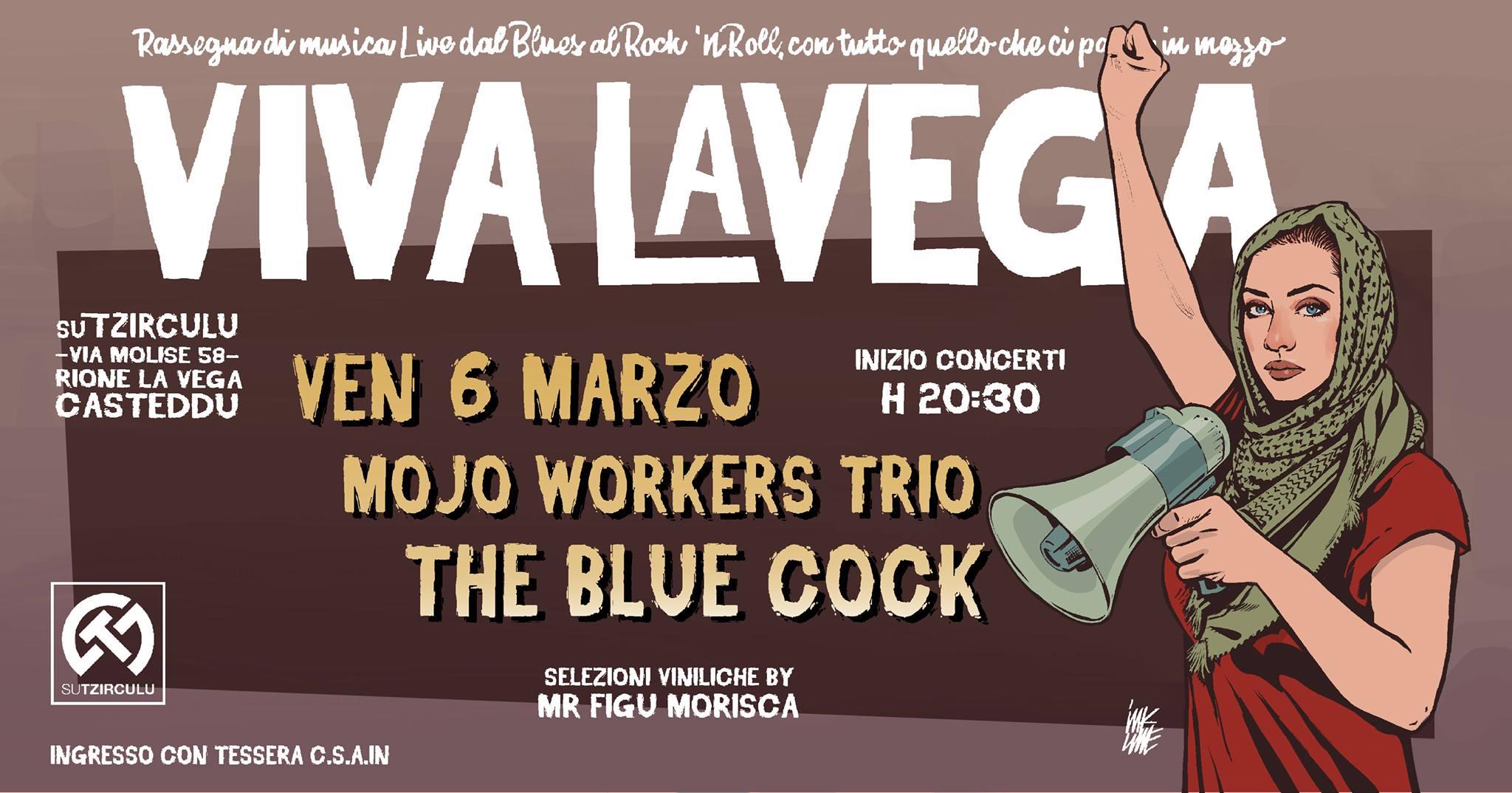 Viva La Vega - The Mojo Workers - The Blue Cock - Su Tzirculu - Cagliari - 6 marzo 2020 - eventi - 2020 - Sa Scena Sarda