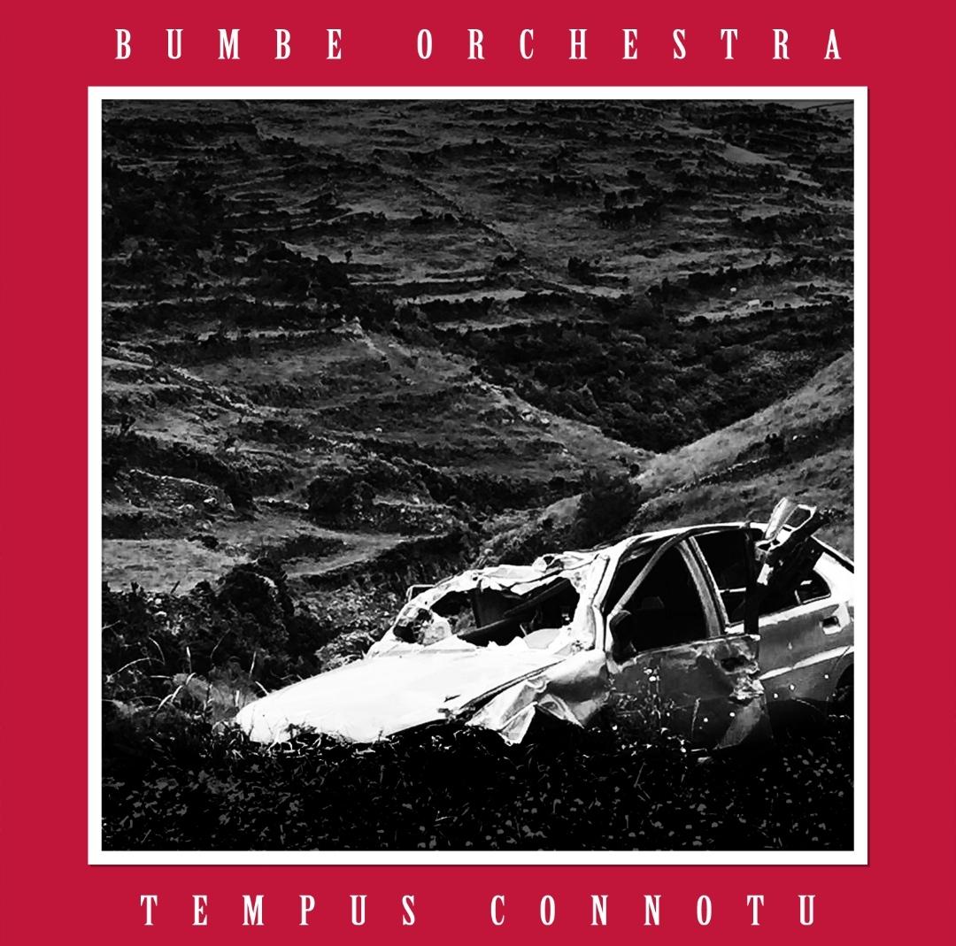 Bumbe Orchestra - Tempus Connotu - Atlantide Dischi - 2020 - Sa Scena Sarda