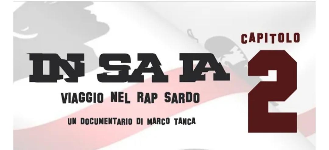 In Sa Ia - Viaggio nel Rap Sardo - Capitolo 2 - Marco Tanca - Davide Buda - Sa Razza - YouTube - video - documentario - rap hip hop - Sardegna - 2020 - Sa Scena Sarda