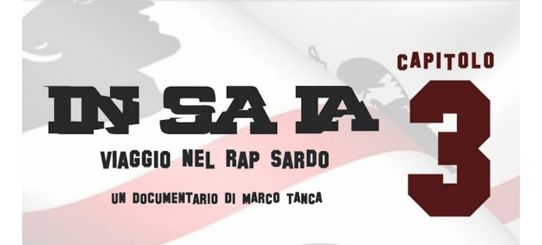In Sa Ia - Viaggio nel Rap Sardo - Capitolo 3 - Marco Tanca - Davide Buda - Sa Razza - YouTube - video - documentario - rap hip hop - Sardegna - 2020 - Sa Scena Sarda