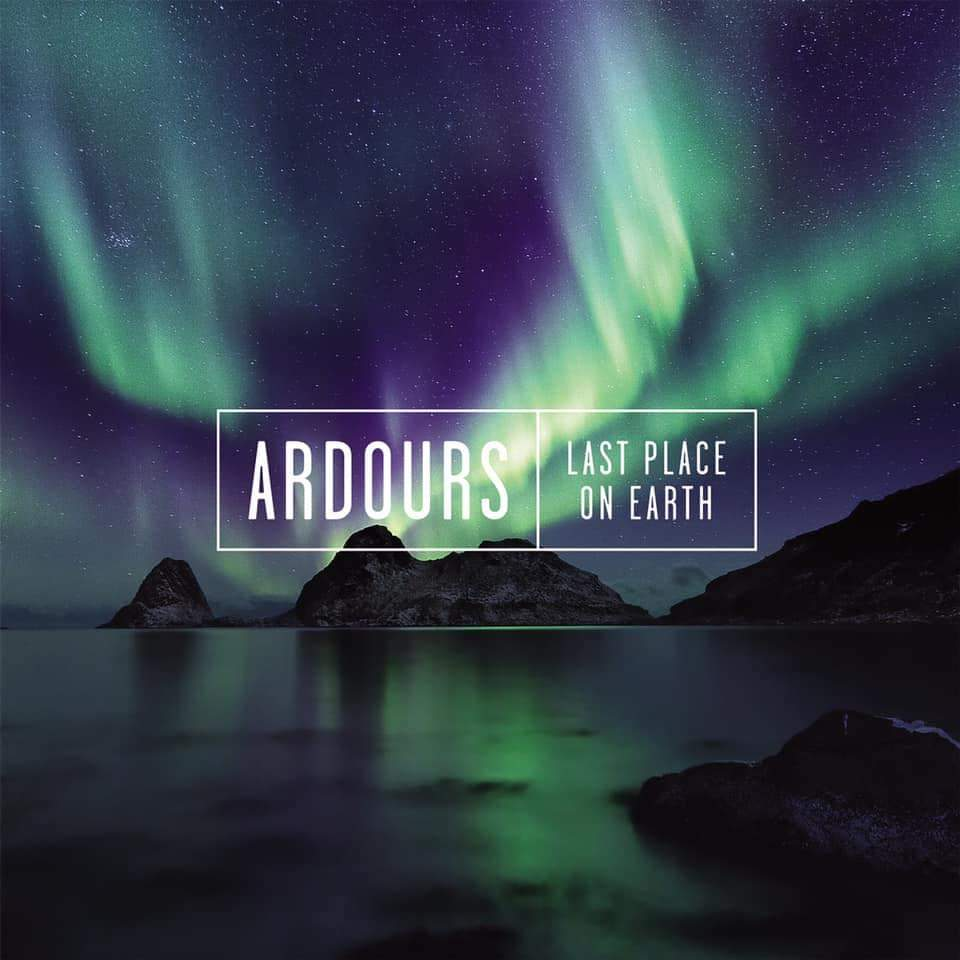 Ardours - Last Place On Earth - Frontiers Records - Spotify - player - 2019 - Sa Scena Sarda