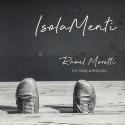 Raoul Moretti - IsolaMenti - FonoBisanzio - Spotify - player - 2019 - Sa Scena Sarda
