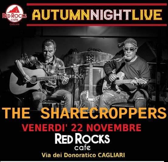 Autumn Friday Night Live - The Sharecroppers - Red Rocks Café - Cagliari - 22 novembre 2019 - eventi - 2019 - Sa Scena Sarda