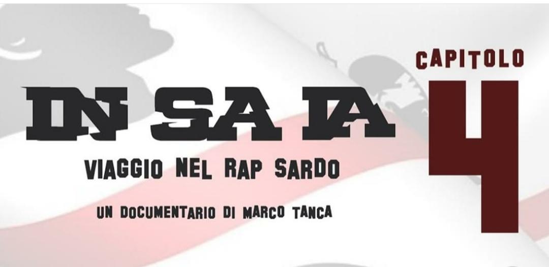 In Sa Ia - Viaggio nel Rap Sardo - Capitolo 4 - Marco Tanca - Davide Buda - Sa Razza - YouTube - video - documentario - rap hip hop - Sardegna - 2020 - Sa Scena Sarda