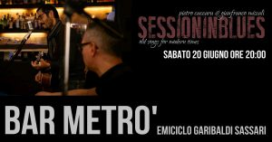 Sessioninblues - Bar Metrò - Sassari - eventi - 2020 - Sa Scena Sarda