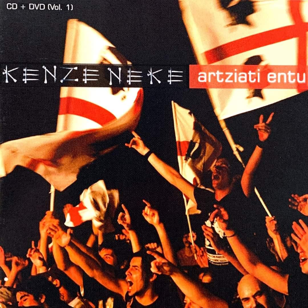 Kenze Neke - Artziati Entu - volume 1 - Gherrianu - 2007 - Nois - 2020 - Spotify - player - 2020 - Sa Scena Sarda - 3 settembre 2020