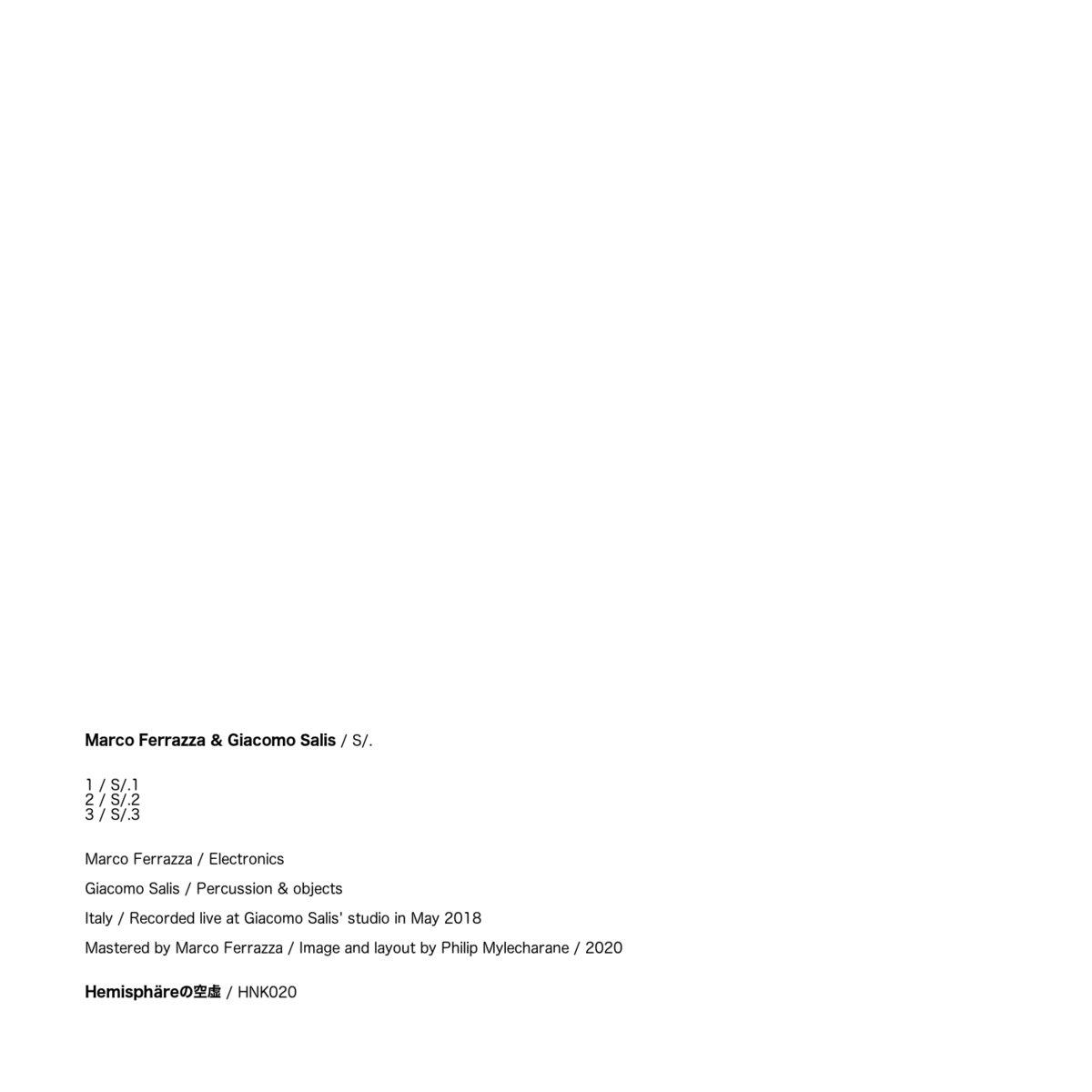 Giacomo Salis - Marco Ferrazza - S/. - Hemisphäre - Bandcamp - player - 2020 - Sa Scena Sarda - 30 Ottobre 2020
