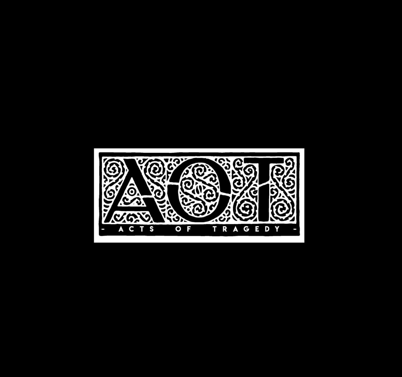 Acts of Tragedy - AOT - Volcano Records & Promotion - 2020 - Sa Scena Sarda