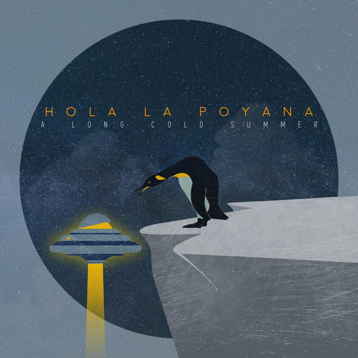 Hola La Poyana - A Long Cold Summer - Hopetone Records - Spotify - ascolti - 2020 - Sa Scena Sarda
