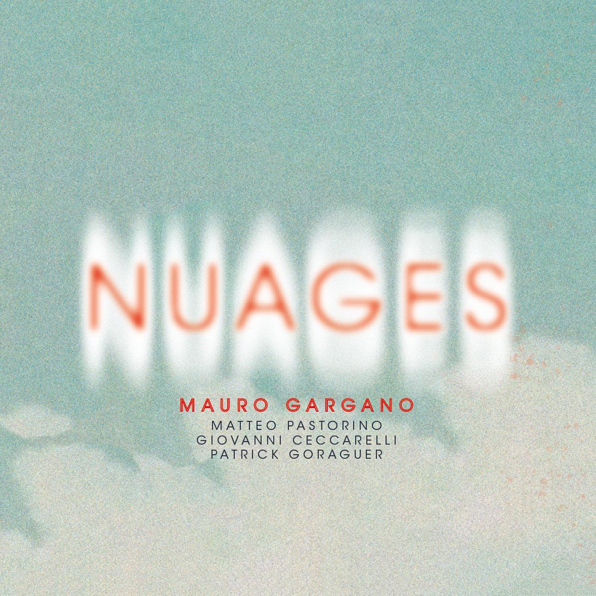 Mauro Gargano - Matteo Pastorino - Gargano-Pastorino Quartet - Nuages - Che cosa sono le nuvole - Pierpaolo Pasolini - 2020 - Sa Scena Sarda
