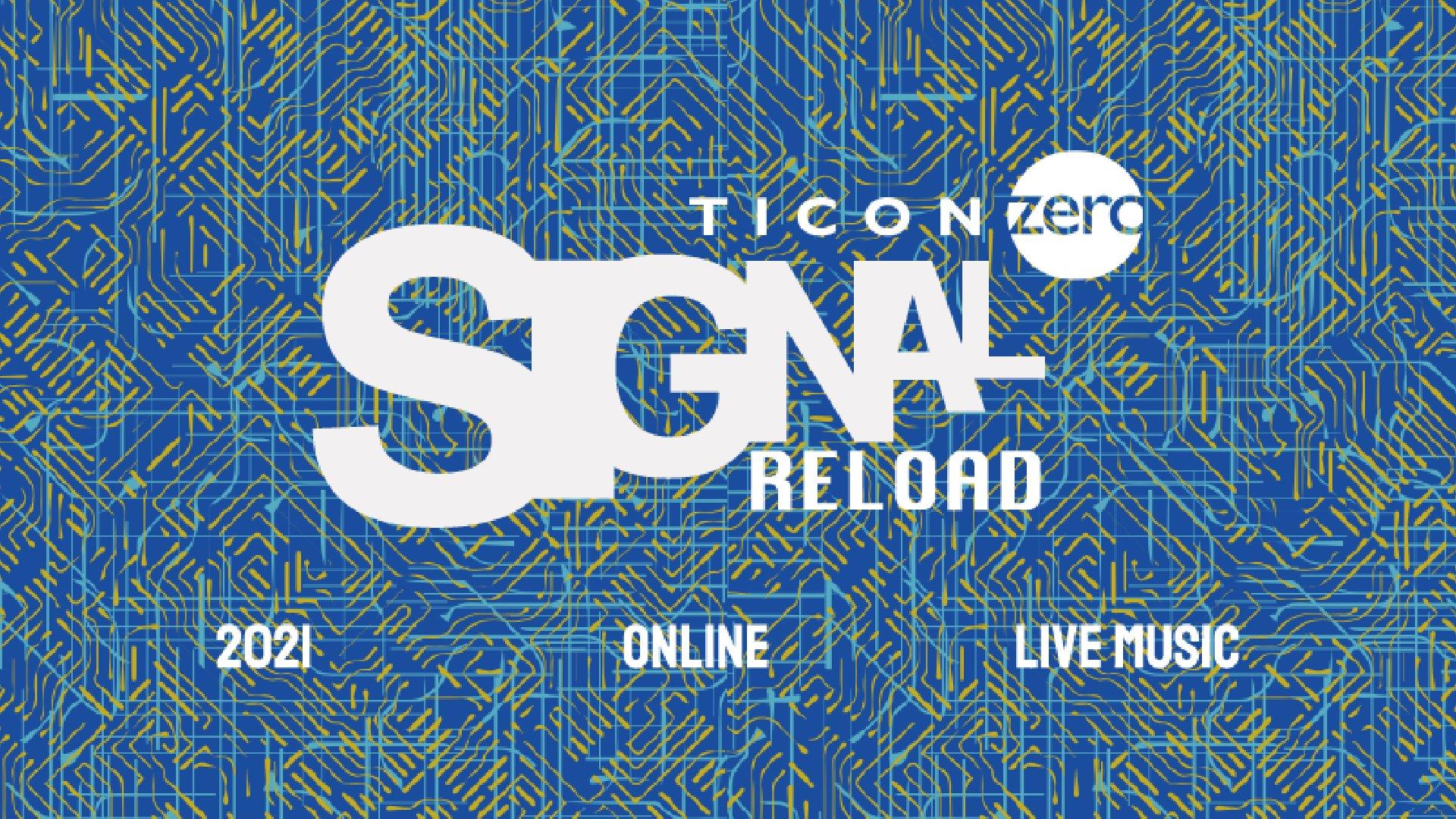 Signal Reload - Festival - Ticonzero - logo - notizie - 2021 - Sa Scena - 26 gennaio 2021